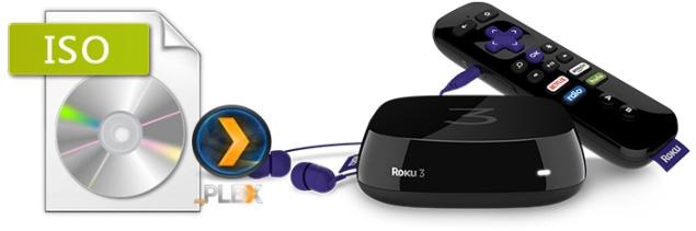 How to Stream and Play DVD ISO files via Roku 4/3/2 via Plex